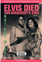 Mick Farren - Elvis Died For Somebody's Sins But