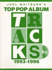 Billboard's Top Pop Album Tracks: 1993 To 1996