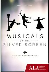 Musical on the Silver Screen: A Guide to the