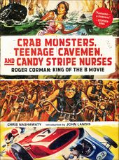 Roger Corman - Crab Monsters, Teenage Cavemen,