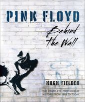 Pink Floyd: Behind the Wall - The Complete