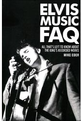 Elvis Presley - Elvis Music FAQ: All That's Left