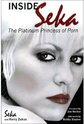 Inside Seka: The Platinum Princess of Porn