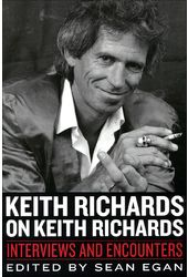 Keith Richards on Keith Richards: Interviews and