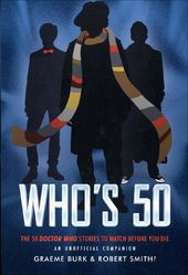 Doctor Who - Who's 50: The 50 Doctor Who Stories