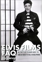 Elvis Presley - Elvis Films FAQ: All That's Left