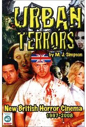Urban Terrors: New British Horror Cinema,