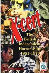 X-Cert: The British Independent Horror Film,