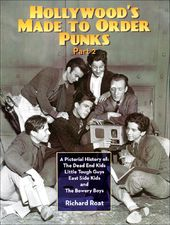 Hollywood's Made to Order Punks (Part 2) - A