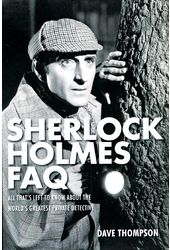 Sherlock Holmes FAQ: All That's Left to Know