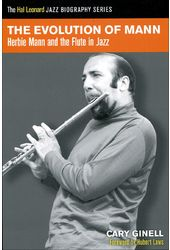 Herbie Mann - The Evolution of Mann: Herbie Mann