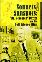 "Sonnets to Sunspots: ""Dr. Research"" Baxter and"