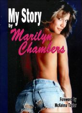 Marilyn Chambers - My Story