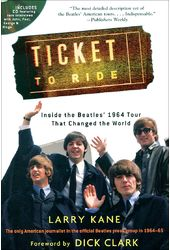 The Beatles - Ticket to Ride: Inside the Beatles