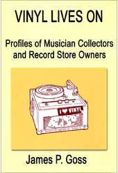Vinyl Lives On: Profiles of Musician Collectors