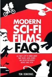Modern Sci-Fi Films FAQ: All That's Left to Know