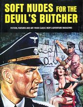 Soft Nudes For The Devil's Butcher: Fiction,