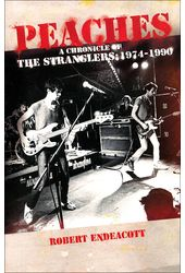 The Stranglers - Peaches: A Chronicle of The