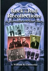 Rock & Roll Recollections: A Journalist's 50-Year