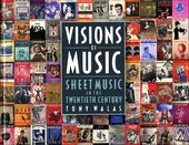 Visions of Music: Sheet Music in the Twentieth