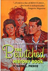 The Bewitched History Book - 50th Anniversary