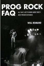 Prog Rock FAQ: All That's Left to Know About
