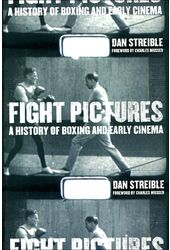 Fight Pictures: A History of Boxing and Early
