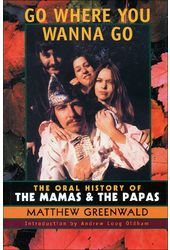 The Mamas & the Papas - Go Where You Wanna Go: