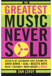 The Greatest Music Never Sold: Secrets of