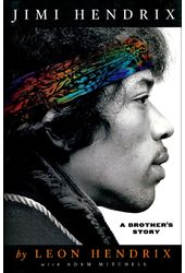 Jimi Hendrix: A Brother's Story