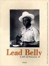 Lead Belly: A Life in Pictures