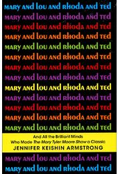 Mary Tyler Moore - Mary and Lou and Rhoda and