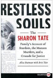 Restless Souls: The Sharon Tate Family's Account