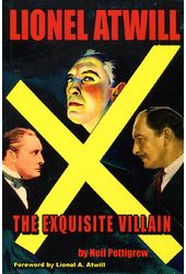 Lionel Atwill: The Exquisite Villain