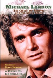 Michael Landon - The Career and Artistry of a