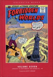 Forbidden Worlds: Volume #7 (January to September