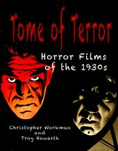 Tome of Terror: Horror Films of the 1930s
