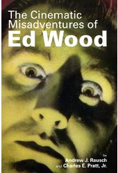 Ed Wood - The Cinematic Misadventures of Ed Wood