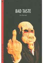 Bad Taste (Cultographies)