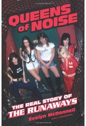 The Runaways - Queens of Noise: The Real Story of