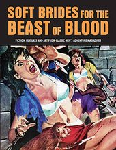 Soft Brides For The Beast Of Blood: Fiction,