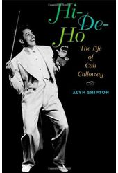 Cab Calloway - Hi-Do-Ho: The Life of Cab Calloway