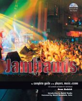 Jambands: The Complete Guide to the Players,