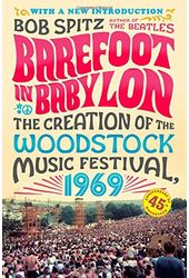 Woodstock - Barefoot in Babylon: The Creation of