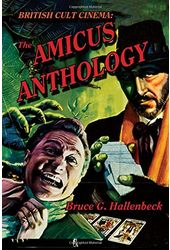 The Amicus Anthology: British Cult Cinema