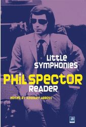 Phil Spector - Little Symphonies: A Phil Spector