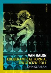Van Halen: Exuberant California, Zen Rock'n'Roll