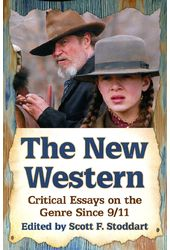 The New Western: Critical Essays on the Genre