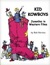 Kid Kowboys: Juveniles in Western Films