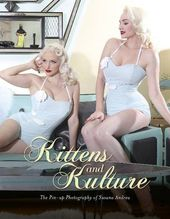 Kittens and Kulture: The Pin-up Photography of